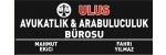 ULUS AVUKATLIK VE ARABULUCULUK BÜROSU Av.Arb.Mahmut EKİCİ & Av.Arb.Fahri YILMAZ